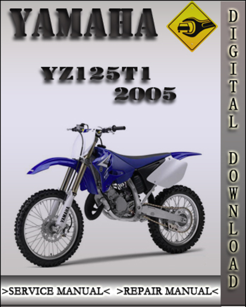 2005 yamaha yz125t1 factory owners service repair manual. Black Bedroom Furniture Sets. Home Design Ideas