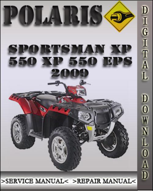 Product picture 2009 Polaris Sportsman XP 550 XP 550 EPS Factory Service Repair Manual