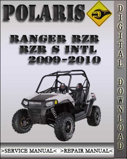 Product picture 2009-2010 Polaris Ranger RZR RZR S INTL Factory Service Repair Manual