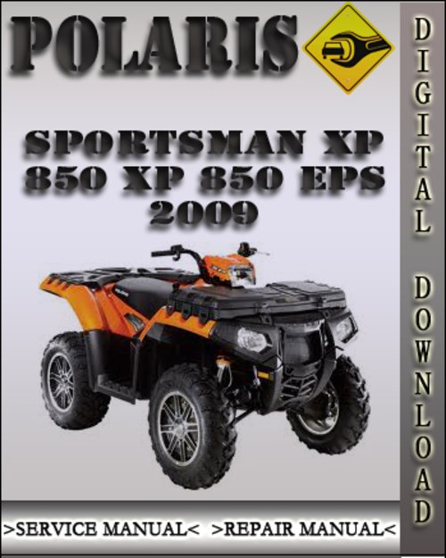 Product picture 2009 Polaris Sportsman XP 850 XP 850 EPS Factory Service Repair Manual