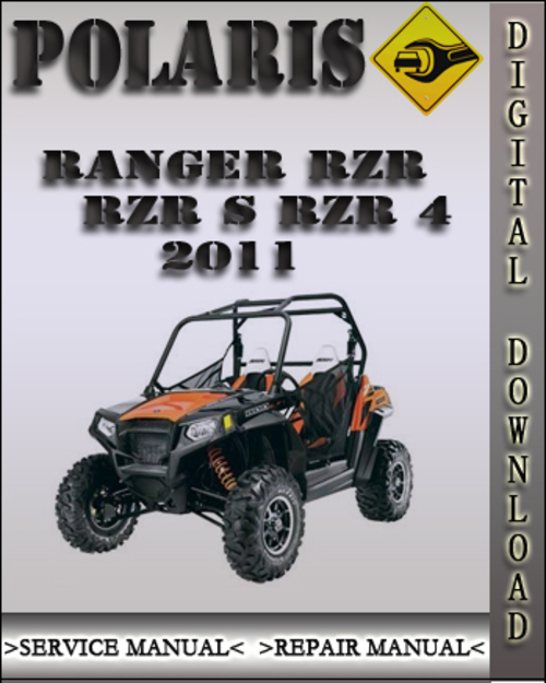 Product picture 2011 Polaris Ranger RZR RZR S RZR 4 Factory Service Repair Manual