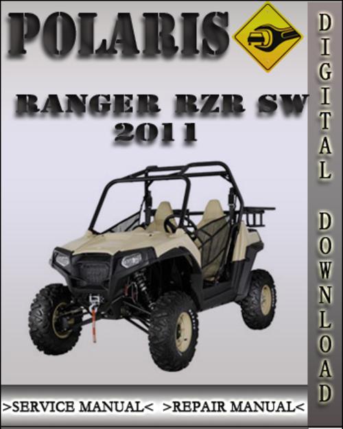 Product picture 2011 Polaris Ranger RZR SW Factory Service Repair Manual