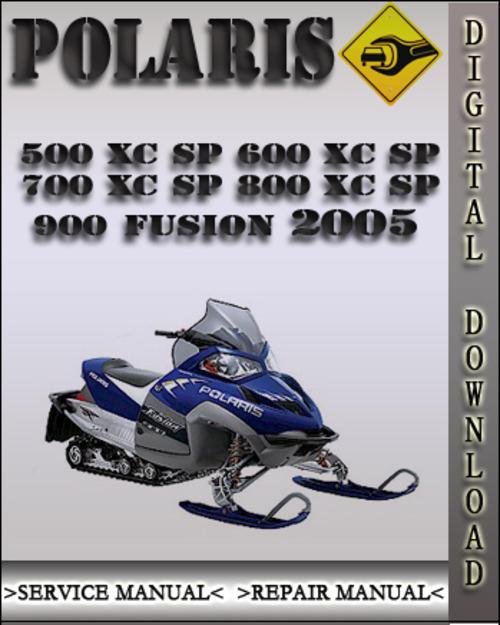 Product picture 2005 Polaris 500 XC SP 600 XC SP 700 XC SP 800 XC SP 900 FUSION Factory Service Repair Manual