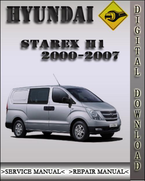 Product picture 2000-2007 Hyundai Starex H1 Factory Service Repair Manual